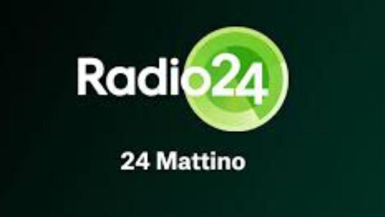 Masi (CNF) a 24 Mattino - Radio 24: